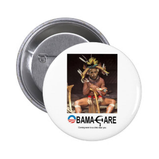 OBAMA CARE BUTTONS