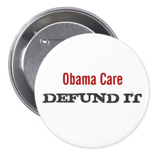 Obama Care Defund It Button