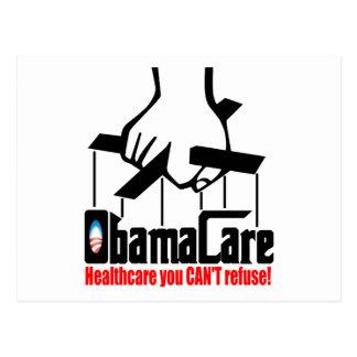 Obama Care: Healthcare you Can't Refuse! Postcard