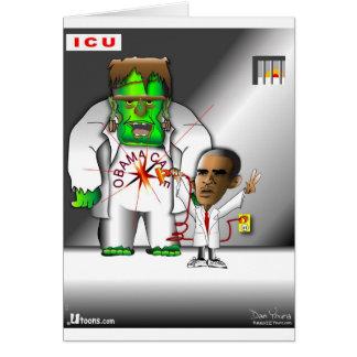 Obama Care in ICU Greeting Card
