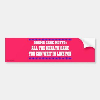 obama care motto car bumper sticker