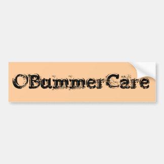 """Obama Care """"OBummerCare"""" Bumper Sticker Car Bumper Sticker"""
