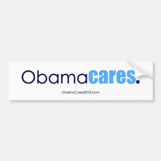 Obama cares, period. Bumper Sticker Car Bumper Sticker