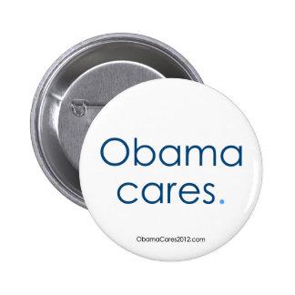 Obama cares, period. Button