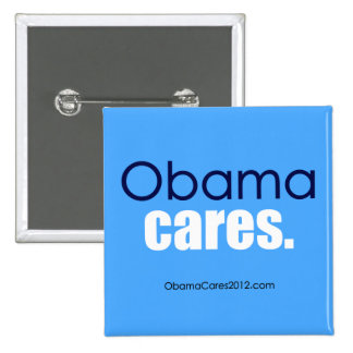 Obama cares period Square Button