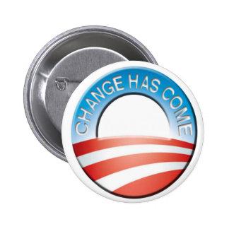 Obama Change has come Button