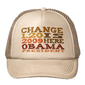 OBAMA Change is Here - hat