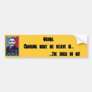 Obama, Changing what we believe... Bumper Sticker