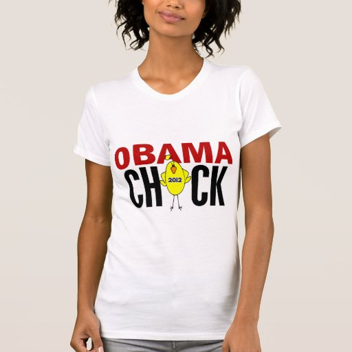 Obama Chick 2012 T-shirt
