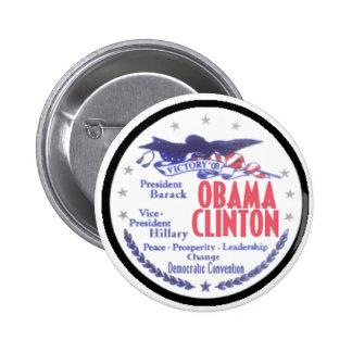 OBAMA CLINTON Pres VP Button