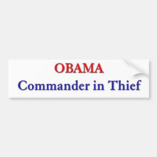 Obama - Commander in Thief Bumpersticker Bumper Sticker