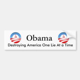 Obama Destroying America Bumper Sticker