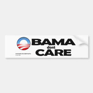 OBAMA dont CARE Car Bumper Sticker
