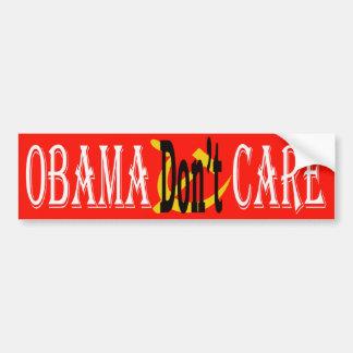 Obama Don't Care Car Bumper Sticker