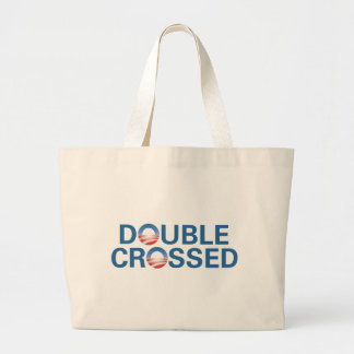 Obama Double-Crossed Us Tote Bags
