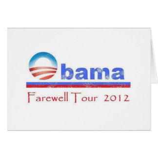 Obama Farewell Tour 2012 Greeting Cards