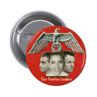 Obama Fearless Leaders Button