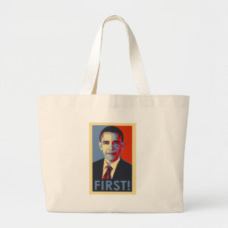 """Obama """"FIRST!"""" Canvas Bags"""