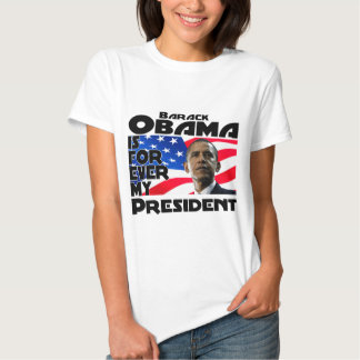 Obama Forever Tee Shirts