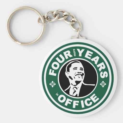 Obama Four More Years starbucks style Keychains