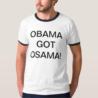 OBAMA GOT OSAMA T SHIRTS