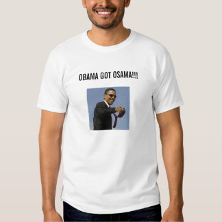 Obama Got Osama Tees