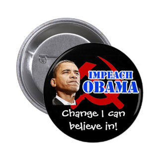 Obama Hammer and Sickle, Change I can believe in! 6 Cm Round Badge