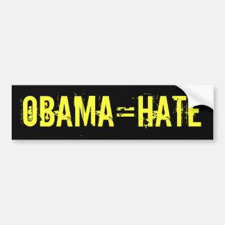 OBAMA=HATE Bumper Sticker (offensive t shirts) Car Bumper Sticker