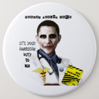 OBAMA HEALTH CARE 6 CM ROUND BADGE