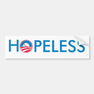 Obama = HOPELESS Bumper Sticker