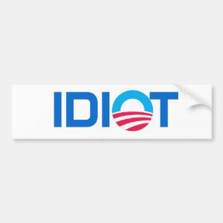 Obama, IDIOT Bumper Sticker