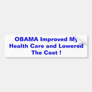 Obama Improved My Health Care Car Bumper Sticker