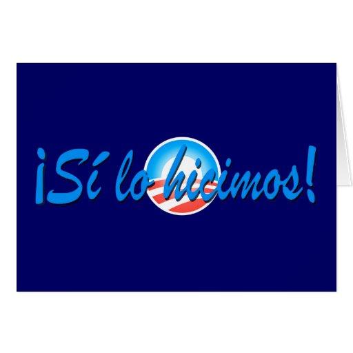 Obama Inauguration Spanish Si lo hicimos Greeting Cards