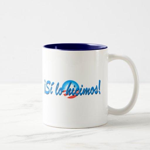 Obama Inauguration Spanish Si lo hicimos Coffee Mugs