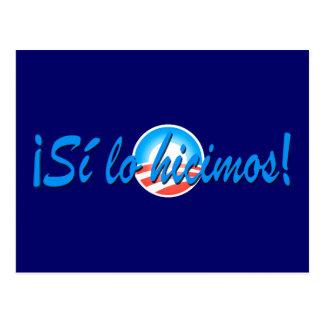Obama Inauguration Spanish Si lo hicimos Postcard