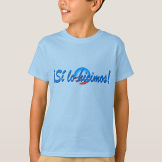 Obama Inauguration Spanish Si lo hicimos T-shirts