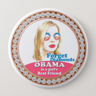 Obama is a Girl's Best Friend 10 Cm Round Badge