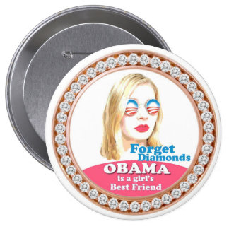 Obama is a Girl's Best Friend 10 Cm Round Badge