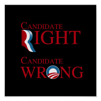 OBAMA IS CANDIDATE WRONG POSTERS