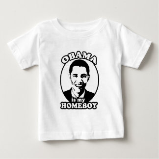 Obama is my homeboy shirts