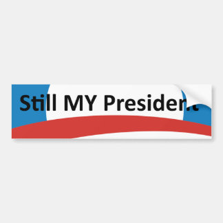 Obama Is My President Dump Trump Bumper Sticker