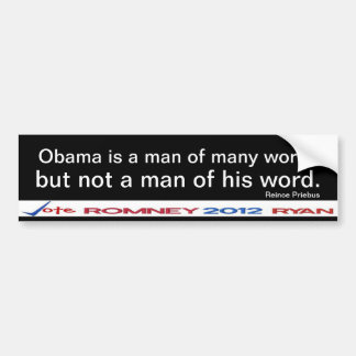 Obama is not a man of his word  Sticker