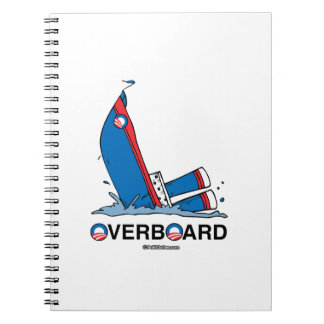 OBAMA IS OVERBOARD NOTE BOOK