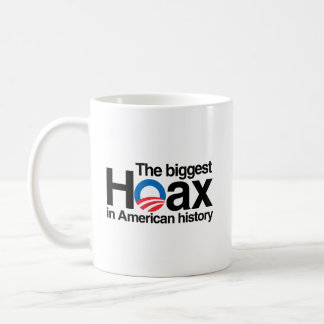 OBAMA IS THE BIGGEST HOAX IN HISTORY BASIC WHITE MUG