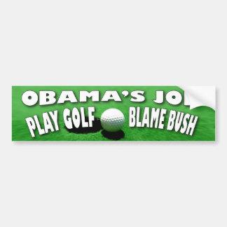 Obama Job Car Bumper Sticker