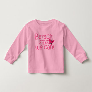 "Obama Kids - ""Barack Says We Can"" for Girls Tee Shirts"