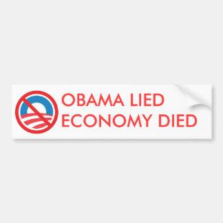 OBAMA LIED, ECONOMY DIED BUMPER STICKER