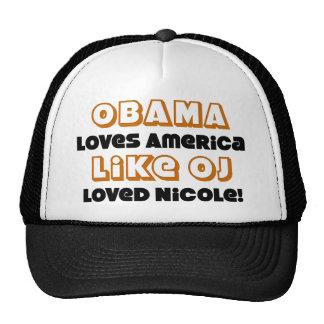 Obama Loves America Like... Trucker Hat
