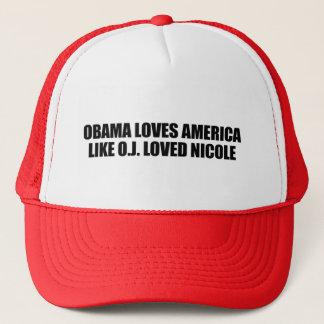 OBAMA LOVES AMERICA LIKE O.J. LOVED NICOLE TRUCKER HAT