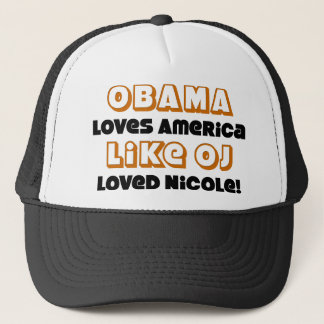 Obama Loves America Like... Trucker Hat